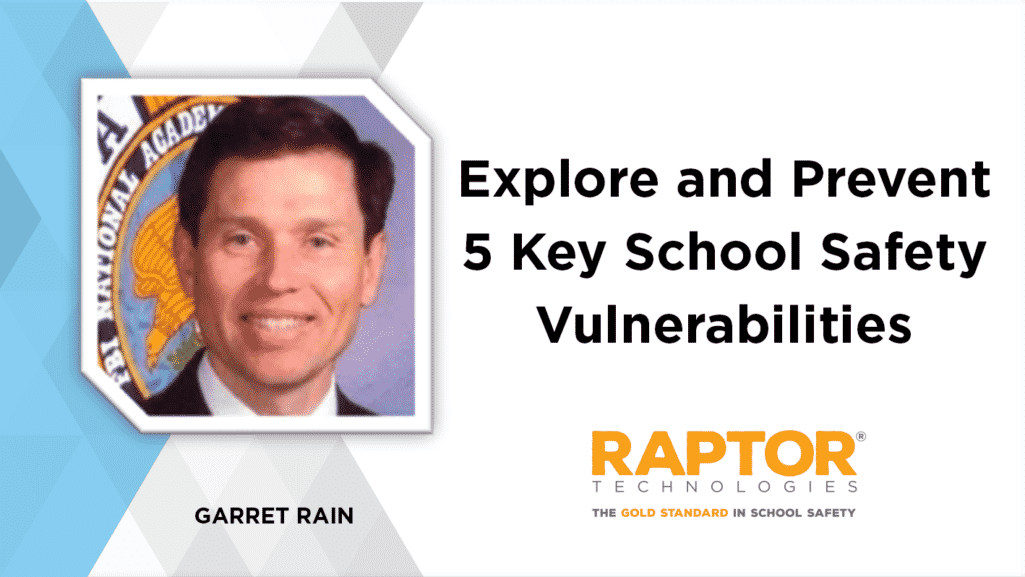 Explore and Prevent 5 Key School Safety Vulnerabilities